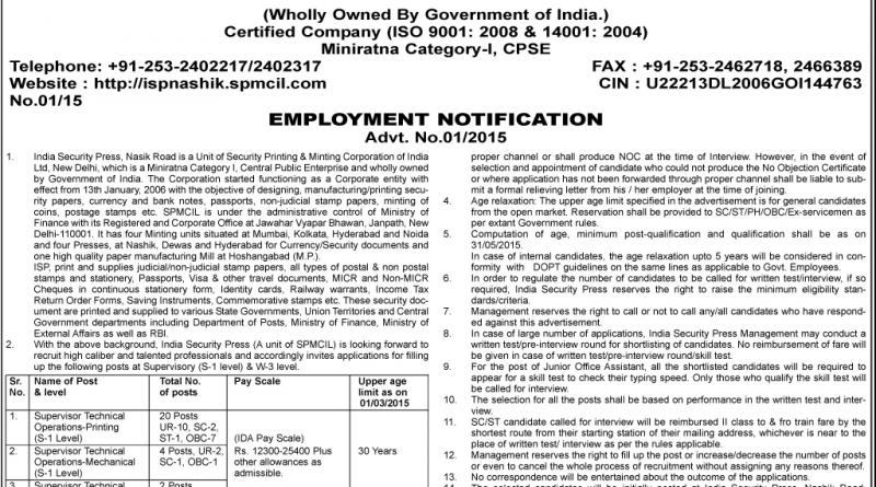 India Security Press, Nashik Road (Maharashtra State) has published employment advertisement for recruitment position of Junior Office Assistant for filling up 35 vacancies. The ISP Nashik Recruitment 2018 for Junior Office Assistant online registration of application will be open from 3rd April 2018 and close on 2nd May 2018.